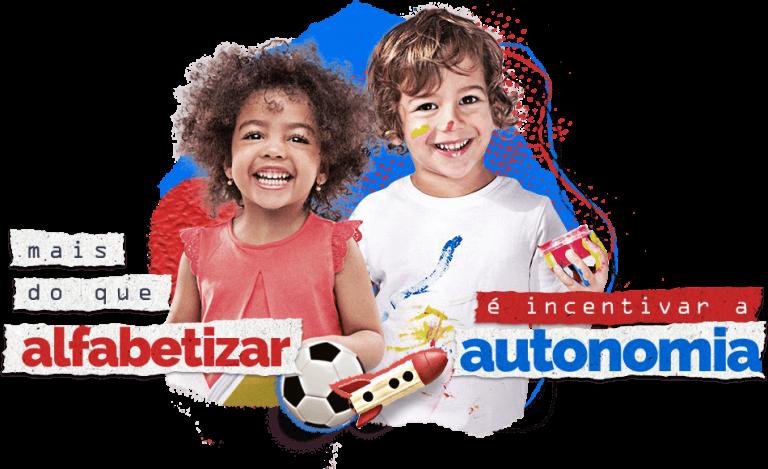 Na imagem vemos 2 crianças uma menina negra sorrindo e com olhos brilhando e um menino branco sorrindo com tinta no rosto - Na imagem também traz os dizeres: mais do que alfabetizar é incentivar a autonomia